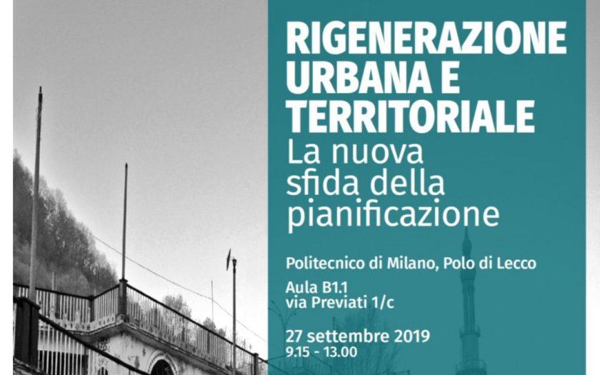 Rigenerazione urbana e territoriale: un seminario della Provincia di Lecco e del Politecnico di Milano